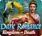 Dark Romance: Kingdom of Death παιχνίδι