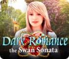 Dark Romance: The Swan Sonata παιχνίδι