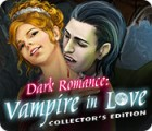 Dark Romance: Vampire in Love Collector's Edition παιχνίδι