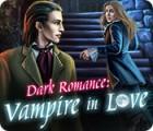 Dark Romance: Vampire in Love παιχνίδι