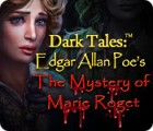 Dark Tales: Edgar Allan Poe's The Mystery of Marie Roget παιχνίδι