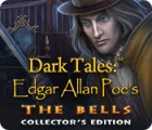 Dark Tales: Edgar Allan Poe's The Bells Collector's Edition παιχνίδι