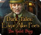 Dark Tales: Edgar Allan Poe's The Gold Bug παιχνίδι