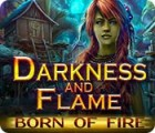 Darkness and Flame: Born of Fire παιχνίδι
