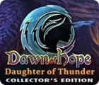 Dawn of Hope: Daughter of Thunder Collector's Edition παιχνίδι