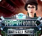 Dead Reckoning: Brassfield Manor παιχνίδι
