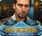 Dead Reckoning: Lethal Knowledge παιχνίδι