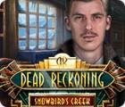 Dead Reckoning: Snowbird's Creek Collector's Edition παιχνίδι