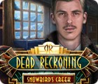 Dead Reckoning: Snowbird's Creek παιχνίδι