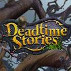 Deadtime Stories παιχνίδι