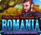 Death and Betrayal in Romania: A Dana Knightstone Novel παιχνίδι