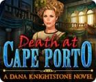 Death at Cape Porto: A Dana Knightstone Novel παιχνίδι