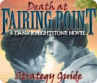Death at Fairing Point: A Dana Knightstone Novel Strategy Guide παιχνίδι