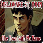 Delaware St. John: The Town with No Name παιχνίδι