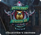 Detectives United III: Timeless Voyage Collector's Edition παιχνίδι