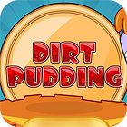 Dirt Pudding παιχνίδι