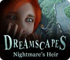 Dreamscapes: Nightmare's Heir παιχνίδι