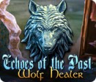 Echoes of the Past: Wolf Healer παιχνίδι