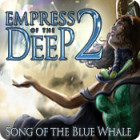 Empress of the Deep 2: Song of the Blue Whale παιχνίδι