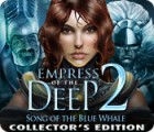 Empress of the Deep 2: Song of the Blue Whale Collector's Edition παιχνίδι