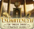 Enlightenus II: The Timeless Tower Strategy Guide παιχνίδι