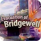 Evacuation Of Bridgewell παιχνίδι