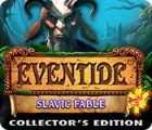 Eventide: Slavic Fable. Collector's Edition παιχνίδι