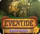 Eventide: Slavic Fable παιχνίδι