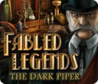 Fabled Legends: The Dark Piper παιχνίδι