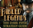 Fabled Legends: The Dark Piper Strategy Guide παιχνίδι