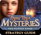 Fairy Tale Mysteries: The Puppet Thief Strategy Guide παιχνίδι