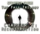 The Fall Trilogy Chapter 2: Reconstruction Strategy Guide παιχνίδι