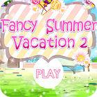 Fancy Summer Vacation παιχνίδι