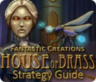 Fantastic Creations: House of Brass Strategy Guide παιχνίδι