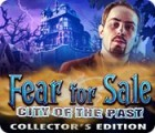Fear for Sale: City of the Past Collector's Edition παιχνίδι