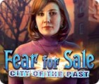 Fear for Sale: City of the Past παιχνίδι
