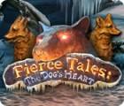 Fierce Tales: The Dog's Heart παιχνίδι