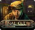 Final Cut: Encore παιχνίδι