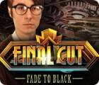 Final Cut: Fade to Black παιχνίδι