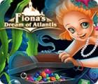 Fiona's Dream of Atlantis παιχνίδι