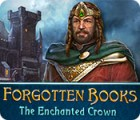 Forgotten Books: The Enchanted Crown παιχνίδι