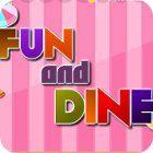 Fun and Dine παιχνίδι