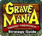 Grave Mania: Pandemic Pandemonium Strategy Guide παιχνίδι