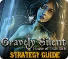 Gravely Silent: House of Deadlock Strategy Guide παιχνίδι