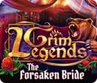 Grim Legends: The Forsaken Bride παιχνίδι