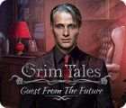 Grim Tales: Guest From The Future Collector's Edition παιχνίδι