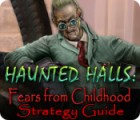 Haunted Halls: Fears from Childhood Strategy Guide παιχνίδι