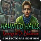 Haunted Halls: Revenge of Doctor Blackmore Collector's Edition παιχνίδι