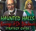 Haunted Halls: Revenge of Doctor Blackmore Strategy Guide παιχνίδι
