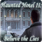 Haunted Hotel II: Believe the Lies παιχνίδι